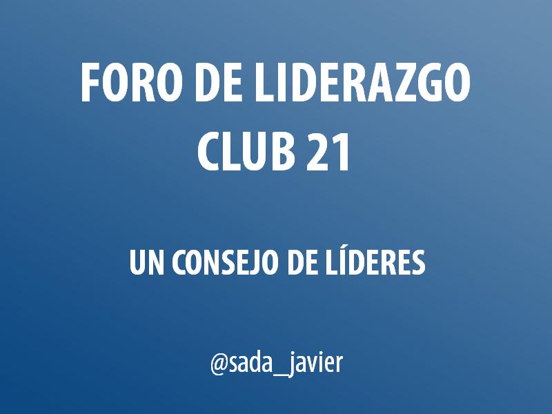 Foro de Liderazgo Club21